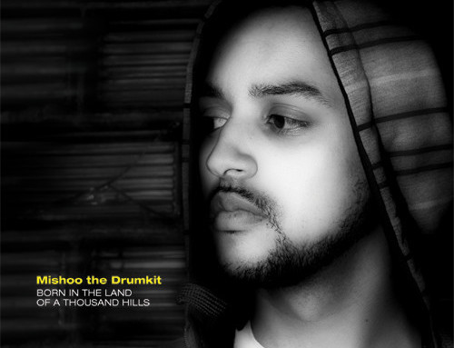 Mishoo The Drumkit – Born in the Land of a Thousand Hills (2009)